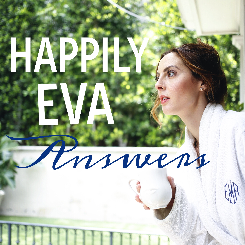 Happily Eva Answers