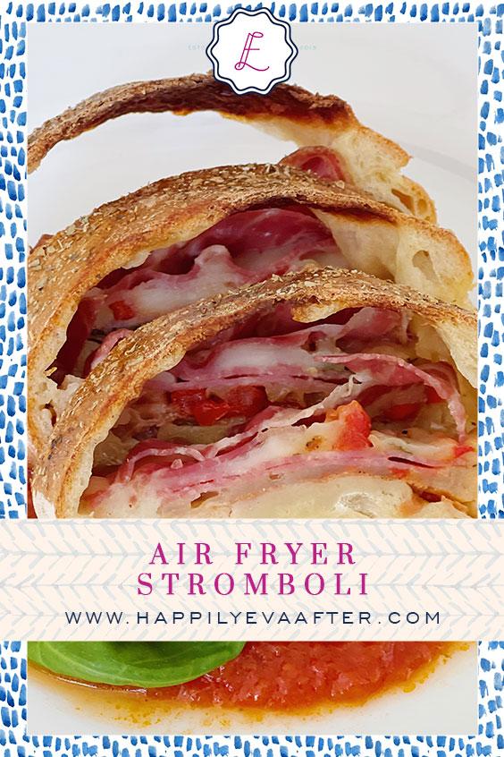 Eva Amurri shares a recipe for Air Fryer Stromboli