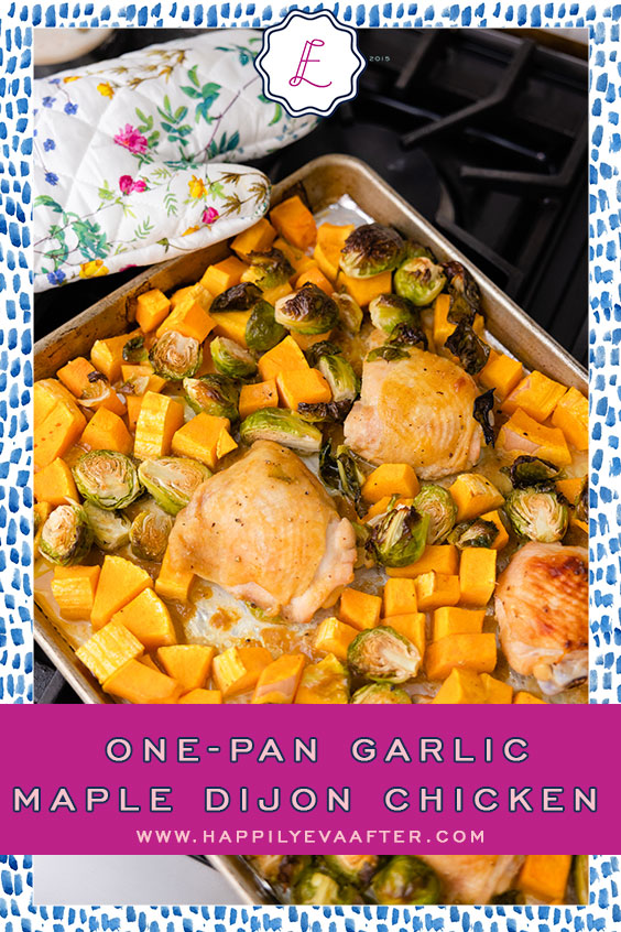 Eva Amurri shares a One-Pan Garlic Maple Dijon Chicken recipe   Happily Eva After   www.happilyevaaafter.com